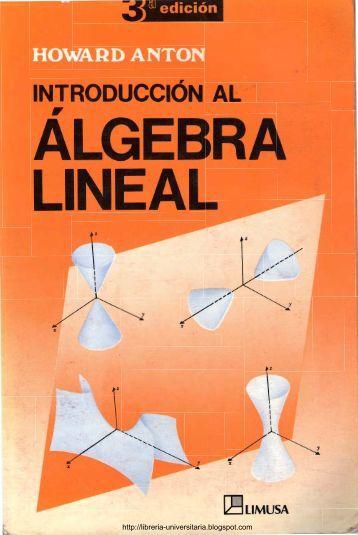 Introducción al Álgebra Lineal – 3ra Edición – Howard Anton