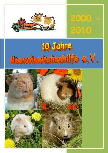 Festschrift 2010 - 10 Jahre MSH - Meerschweinchenhilfe eV