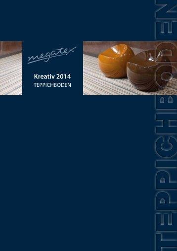 Megatex Kreativ 2014 - Mega Malereinkaufsgenossenschaft e.G.