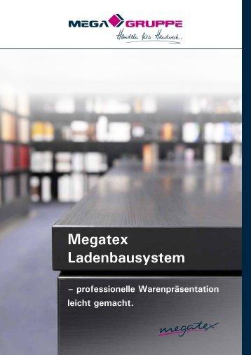 Megatex Ladenbausystem - MEGA Malereinkaufsgenossenschaft e.G.