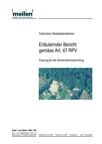 Erläuternder Bericht gemäss Art. 47 RPV - in der Gemeinde Meilen