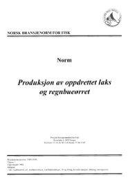 Produksjon av oppdretter laks og regnbueørret - FHL