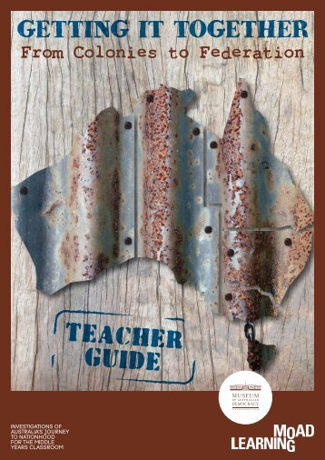 Getting it together - teacher guide - Museum of Australian ...