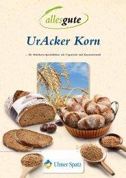 UrAcker Korn - MeisterMarken - Ulmer Spatz