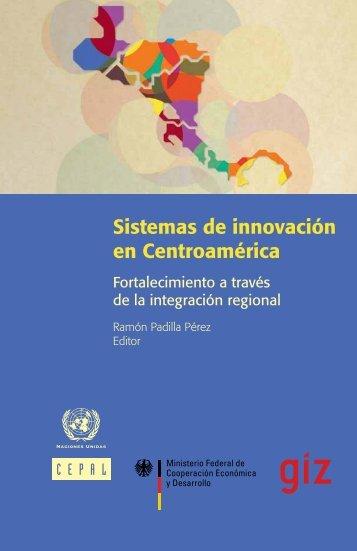 Sistemas de innovación en Centroamérica