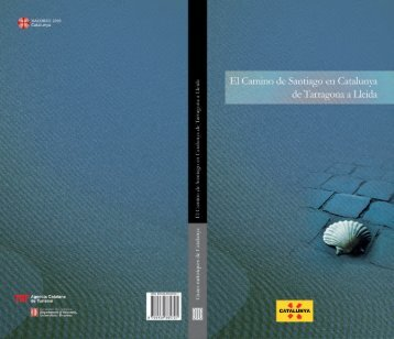 El Camino de Santiago en Catalunya : de Tarragona a Lleida
