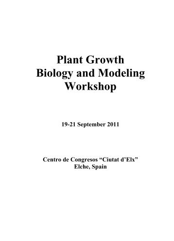 Plant Growth Biology and Modeling Workshop - Arabidopsis ...