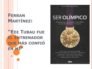 "Ferran Martínez: ""Escribir Ser Olímpico cambió mi imagen sobre ..."
