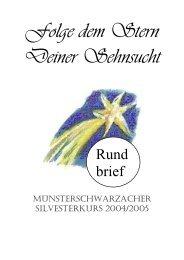 Folge dem Stern Deiner Sehnsucht - der Abtei Münsterschwarzach