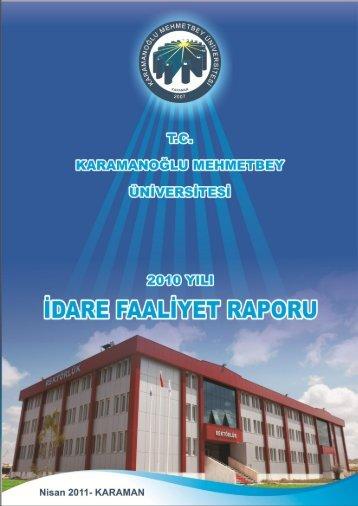2010 Yılı Karamanoğlu Mehmetbey Üniversitesi İdari Faaliyet Raporu