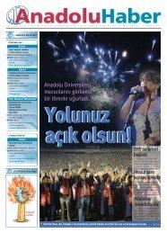 Anadolu Üniversitesi, mezunlarını görkemli bir törenle uğurladı.