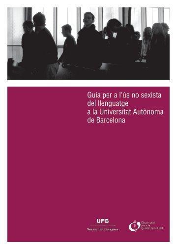 Guia per a l'ús no sexista del - Universitat Autònoma de Barcelona