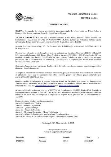 CONVITE Nº 002/2012 OBJETO: Contratação de empresa ... - Celesc