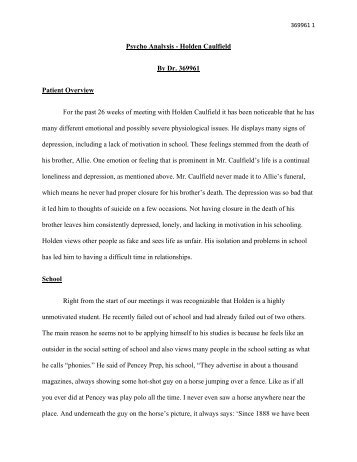 an analysis of the history of holden caulfield by salinger A summary of themes in j d salinger's the catcher in the rye  while it is  appropriate to discuss the novel in such terms, holden caulfield is an unusual   as his thoughts about the museum of natural history demonstrate, holden fears.