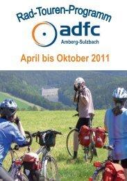 April bis Oktober 2011 - ADFC Amberg-Sulzbach