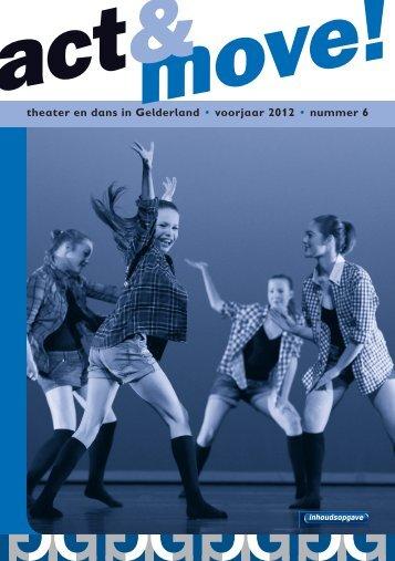theater en dans in Gelderland • voorjaar 2012 • nummer 6 - KCG