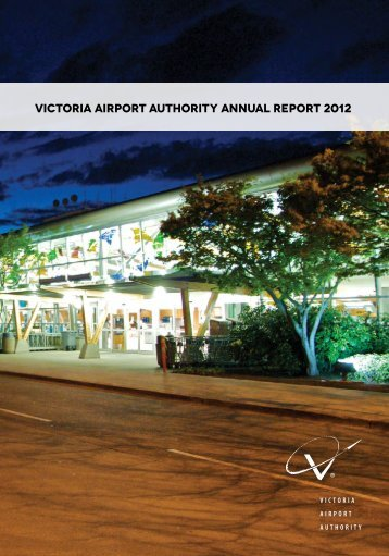 Victoria Airport Authority Annual Report 2012
