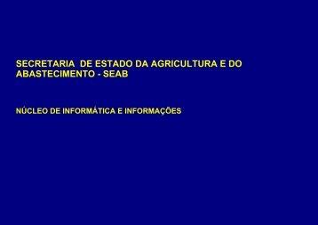 Núcleo de Informática e Informações - NII - Secretaria da Agricultura ...