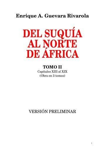 DEL SUQUÍA AL NORTE DE ÁFRICA (Tomo 2)