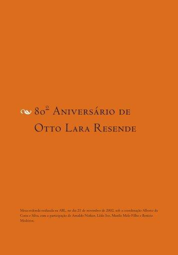 80 Aniversário de Otto Lara Resende - Academia Brasileira de Letras