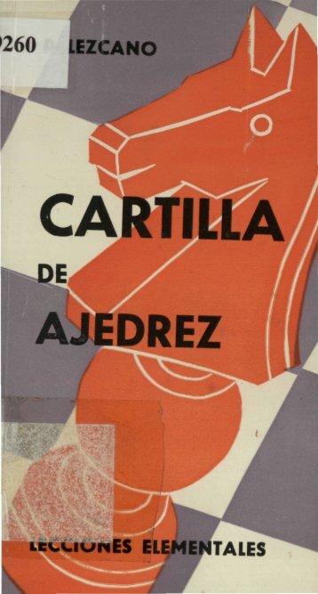 Cartilla De Ajedrez Lecciones Elementales – Lezcano