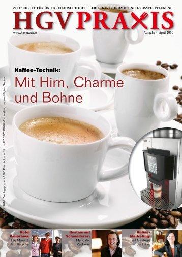 Mit Hirn, Charme und Bohne - Hotel & GV Praxis