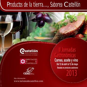 Productos de la tierra..., Saborea Castellón II Jornadas Gastronómicas