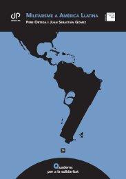 militarisme a amèrica llatina - Centre d'Estudis per la Pau JM Delàs