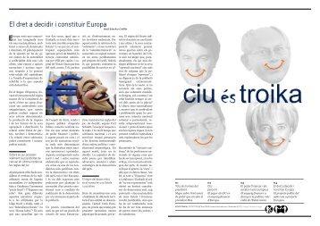 El dret a decidir i constituir Europa - CiUesTroika