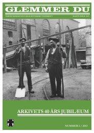 arkiveTs 40 års jubilæum - Mini Arkibas
