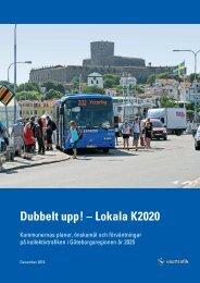 Dubbelt upp! – Lokala K2020, december 2010 - Västtrafik