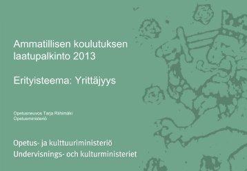 Ammatillisen koulutuksen laatupalkinto 2013, erityisteema