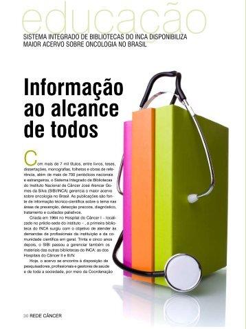 Informação ao alcance de todos - Instituto Nacional de Câncer