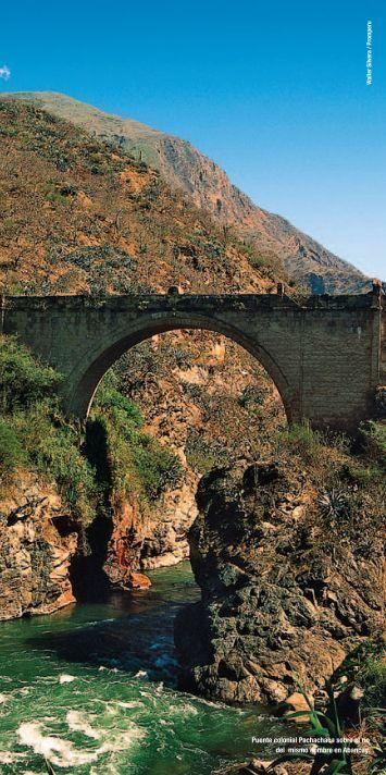 1 Puente colonial Pachachaca sobre el río del mismo ... - Marca Perú