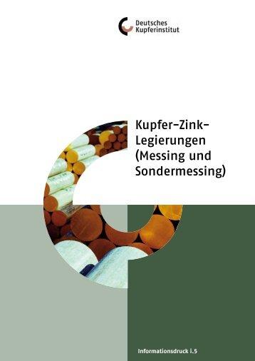 Kupfer-Zink- Legierungen (Messing und Sondermessing)