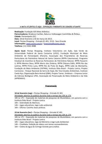 Realização: Fundação SOS Mata Atlântica. Patrocinadores ...