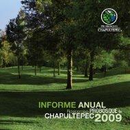 Informe anual 2009 - Bosque de Chapultepec