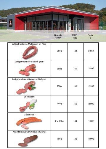 Gewicht Stück MHD Tage Preis – 250g 60 2,99€ 250g ... - Metten.net