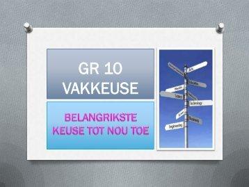 GR 10 VAKKEUSE