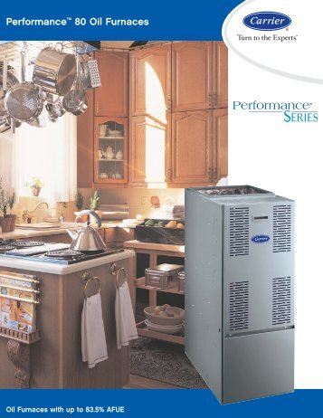 Performance™ 80 Oil Furnaces - Heating and Cooling