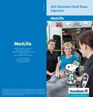 Acil Güvence Ferdi Kaza Sigortası - MET LİFE