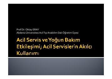 Acil servislerin Akılcı kullanımı Prof.Dr. Oktay ERAY