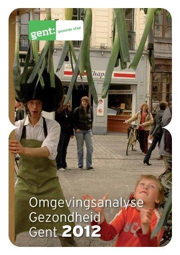 Omgevingsanalyse Gezondheid Gent 2012 - Gent Gezonde Stad