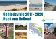 Gebiedsvisie 2011 - 2020 Hoek van Holland - Gemeente Rotterdam