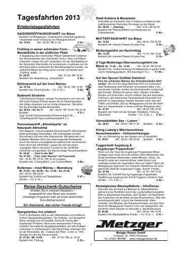 Tagesfahrten 2013 Fr +So neu - Metzger Reisen GmbH