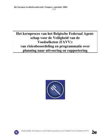 Het kernproces van het Belgische Federaal Agent- schap ... - Favv