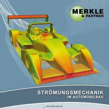 Fluid Mechanics for the Automotive Industry ... - Merkle & Partner