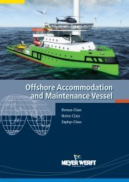 Offshore Accommodation and Maintenance Vessel ... - Meyer Werft