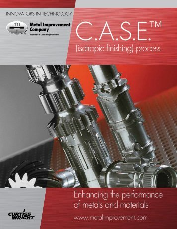 Case Isotropic Finishing.pdf - Metal Improvement Company
