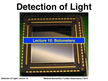 Lecture 10: Bolometers - Leiden Observatory